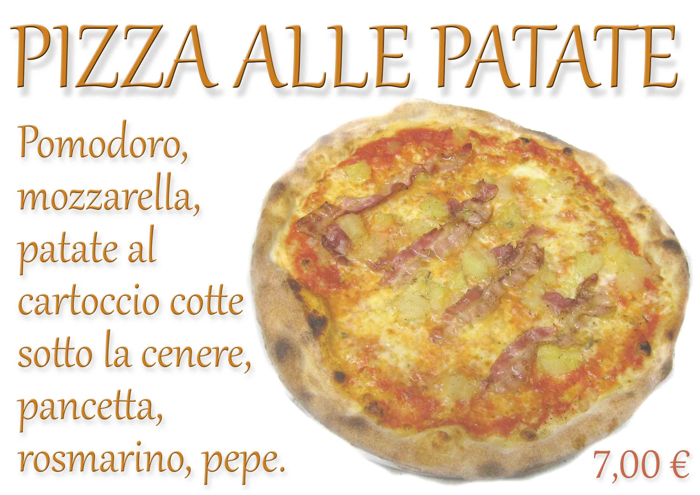 PIZZA ALLE PATATE € 7,00